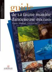 Guide de la faune marine dangereuse d'Océanie - Couverture - Format classique