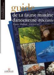 Guide de la faune marine dangereuse d'Océanie - Intérieur - Format classique