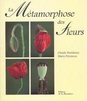 La metamorphose des fleurs - Intérieur - Format classique