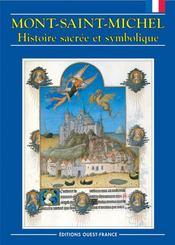Mont saint-michel ; histoire sacrée et symbolique - Intérieur - Format classique