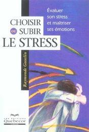 Choisir Ou Subir Le Stress - Intérieur - Format classique