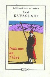 Trois Ans Au Tibet - Intérieur - Format classique