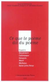 Ce que le poème dit du poème ; Ségalen, Baudelaire, Callimaque, Gauguin, Mace, Michaux ; Saint John Perse - Intérieur - Format classique