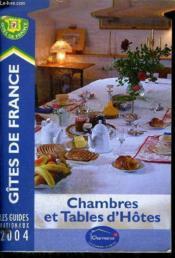 Chambres Et Tables D'Hotes 2004 - Couverture - Format classique
