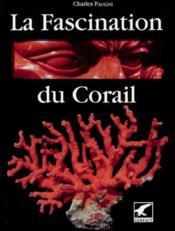 Fascination du corail - Couverture - Format classique
