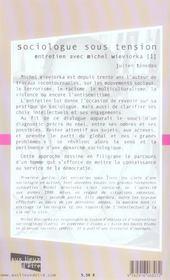 Sociologue Sous Tension ; Entretien Avec Michel Wieviorka - 4ème de couverture - Format classique