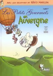 Petits Gourmets En Auvergne (Les) - Intérieur - Format classique