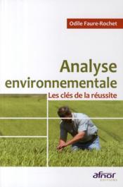Analyse environnementale ; les clés de la réussite - Couverture - Format classique