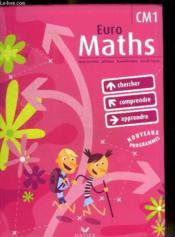 EUROMATHS ; CM1 ; livre de l'élève (édition 2009) - Couverture - Format classique