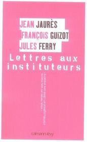 Lettres aux instituteurs - Intérieur - Format classique