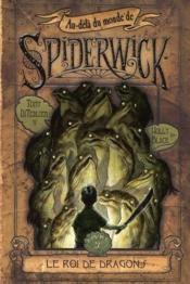 Au-delà du monde de Spiderwick t.3 ; le roi de dragons - Couverture - Format classique