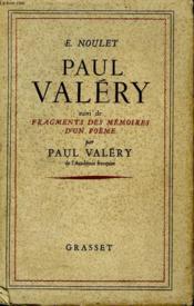 Paul Valery. Suivi De Fragments Des Memoires D Un Poeme. - Couverture - Format classique