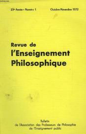 REVUE DE L'ENSEIGNEMENT PHILOSOPHIQUE, 23e ANNEE, N° 1, OCT.-NOV. 1972 - Couverture - Format classique