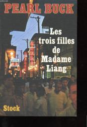 Les Trois Filles De Madame Liang - Couverture - Format classique