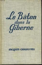 Le Baton Dans La Giberne ( Monsieur De Florensac Iv) - Couverture - Format classique