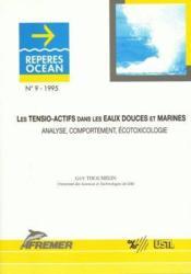 Les tensio-actifs dans les eaux douces et marines ; analyse, comportement, écotoxicologie - Couverture - Format classique