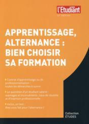 Apprentissage alternance : bien choisir sa formation (12e édition) - Couverture - Format classique