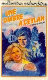 Une Ombre à Ceylan - Couverture - Format classique