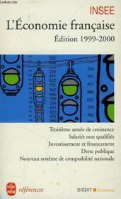 L'Economie Francaise - Edition 1999-2000 - Couverture - Format classique