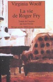 La vie de Roger Fry - Intérieur - Format classique