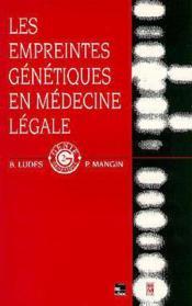 Empreintes genetiques en medecine legale - Couverture - Format classique