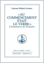 Oeuvres Completes T.9 ; Au Commencement Etait Le Verbe - Couverture - Format classique