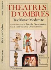 Theatres D'Ombres Tradition Et Modernite - Couverture - Format classique