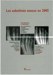 Substituts osseux en 2005 - Couverture - Format classique