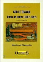 Sur le travail, choix de textes (1967-1997) - Couverture - Format classique