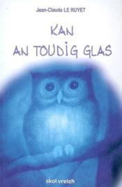 Kan An Toudig Glas - Couverture - Format classique
