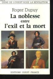 Noblesse entre exil et mort - Couverture - Format classique