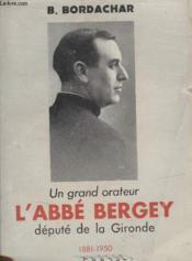 Un Grand Orateur Labbe Bergey. - Couverture - Format classique