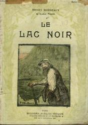 Le Lac Noir. Collection Modern Bibliotheque. - Couverture - Format classique