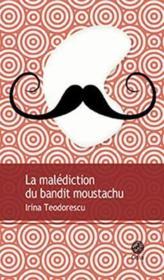 La malédiction du bandit moustachu - Couverture - Format classique