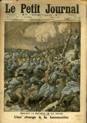 LE PETIT JOURNAL - supplément illustré numéro 1318 - PENDANT LA BATAILLE DE LA MEUSE: UNE CHARGE A LA BAIONNETTE - LES HEROS OBSCURS - Couverture - Format classique