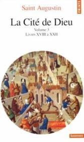 La cite de dieu. t.3. livres xviii a xxii - Couverture - Format classique