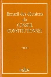 Recueil des décisions du Conseil constitutionnel (édition 2000) - Intérieur - Format classique