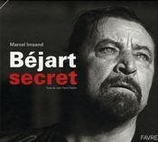 Béjart secret - Intérieur - Format classique