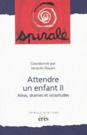 Spirale 08 - attendre un enfant ii - Couverture - Format classique