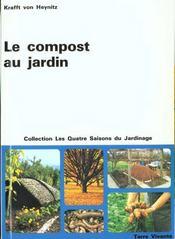 Le Compost Au Jardin (2e Edition) - Intérieur - Format classique
