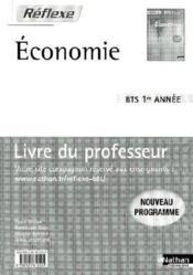 Économie bts 1 (pochette reflexe) ; professeur 2009 - Couverture - Format classique