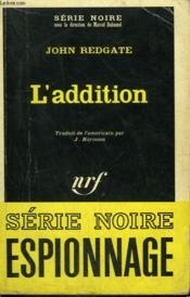 L'Addition. Collection : Serie Noire N° 1174 - Couverture - Format classique