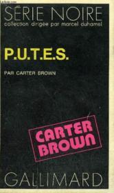 Collection : Serie Noire N° 1498 P.U.T.E.S. - Couverture - Format classique