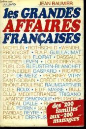 Les Grandes Affaires Francaises. Des 200 Familles Aux 200 Managers. - Couverture - Format classique
