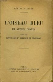 L'OISEAU BLEU ET AUTRES CONTES SUIVIS DES CONTES DE Mme LEPRINCE DE BEAUMONT. INCOMPLET. - Couverture - Format classique
