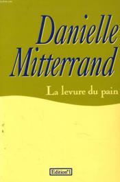 La Levure Du Pain - Couverture - Format classique