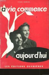 Ta Vie Commence Aujourd'Hui - Couverture - Format classique