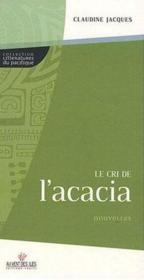 Le cri de l'acacia - Couverture - Format classique