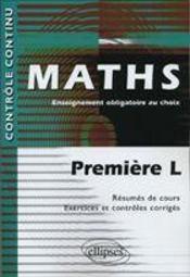Controle Continu ; Mathématiques ; 1ère L ; Enseignement Obligatoire Au Choix - Intérieur - Format classique