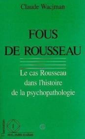 Fous De Rousseau - Couverture - Format classique